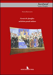 Cornici di «famiglia» nel diritto penale italiano
