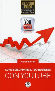 Come sviluppare il tuo business con YouTube.pdf