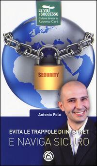 Evita le trappole di Internet e naviga sicuro