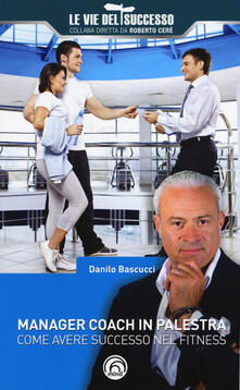 Daddyswing.es Manager coach in palestra. Come avere successo nel fitness Image