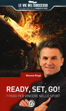 Ready, set, go! 7 passi per vincere nello sport.pdf