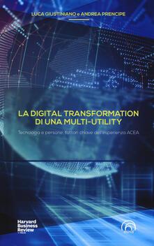 Winniearcher.com La digital transformation di una multi-utility. Tecnologia e persone, fattori chiave dell'esperienza ACEA Image