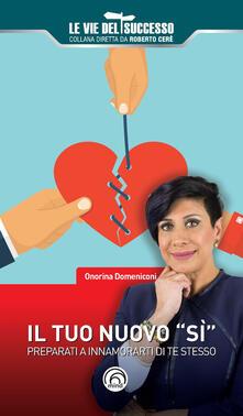 Il tuo nuovo «sì». Preparati a innamorarti di te stesso.pdf