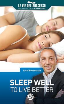 Sleep well to live better