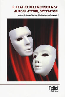 Winniearcher.com Il teatro della coscienza: autori, attori, spettatori Image