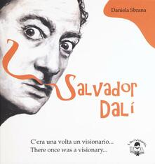 Salvator Dalì. Cera una volta un visionario-There once was a visionary.pdf
