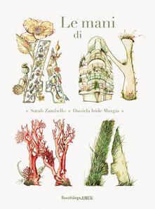 Ilmeglio-delweb.it Le mani di Anna. Ediz. illustrata Image