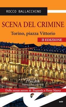 Daddyswing.es Scena del crimine. Torino, Piazza Vittorio Image