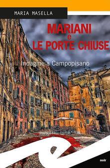 Promoartpalermo.it Mariani e le porte chiuse. Indagine a Campopisano Image