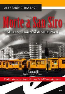 Associazionelabirinto.it Morte a San Siro. Milano, il mistero di villa Pozzi Image