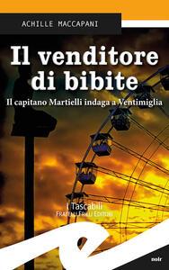 Il venditore di bibite. Il capitano Martielli indaga a Ventimiglia