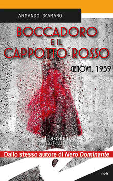 Boccadoro e il cappotto rosso. Genova,1939