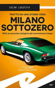 Voluntariadobaleares2014.es Milano sottozero. 1978, la seconda indagine del commissario Negri Image
