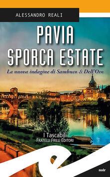 Charun.it Pavia sporca estate. La nuova indagine di Sambuco & Dell'Oro Image