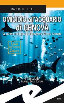 Osteriacasadimare.it Omicidio all'acquario di Genova Image