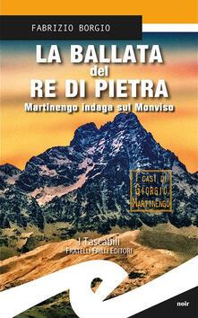 Parcoarenas.it La ballata del re di pietra. Martinengo indaga sul Monviso Image