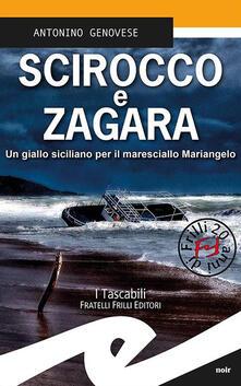 Scirocco e zagara. Un giallo siciliano per il maresciallo Mariangelo - Antonino Genovese - copertina