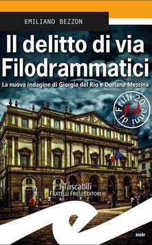 Il delitto di via Filodrammatici. La nuova indagine di Giorgia del Rio e Doriana Messina.pdf