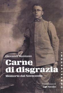 Grandtoureventi.it Carne di disgrazia. Memorie dal Novecento Image