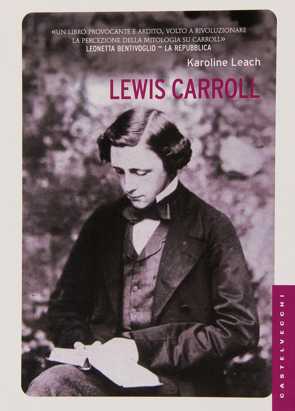 Lewis Carroll. La vera storia del papà di Alice. Ediz. illustrata