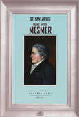 Libro Franz Anton Mesmer Stefan Zweig