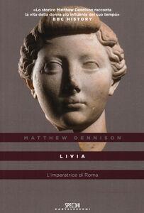 Livia. L'imperatrice di Roma