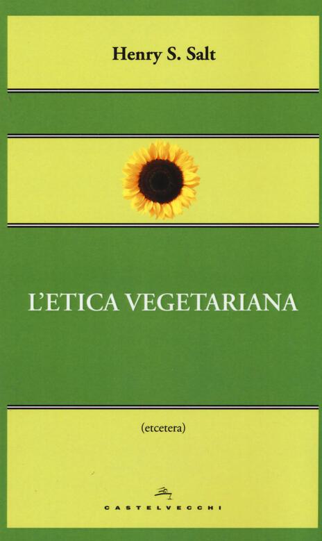 L' etica vegetariana - Henry S. Salt - copertina