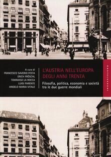 L' Austria nell'Europa degli anni Trenta. Filosofia, politica, economia e società tra le due guerre mondiali