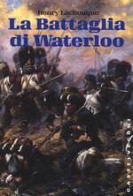 La battaglia di Waterloo