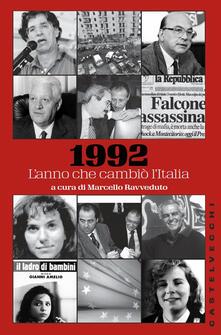 Collegiomercanzia.it 1992. L'anno che cambiò l'Italia Image