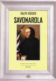 Winniearcher.com Savonarola Image