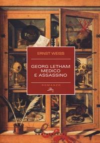 Georg Letham. Medico e assassino - Weiss Ernst - wuz.it