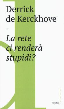 Vitalitart.it La rete ci renderà stupidi? Image