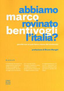 Daddyswing.es Abbiamo rovinato l'Italia? Perché non si può fare a meno del sindacato Image