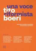 Libro Una voce riformista. Due anni di analisi e contributi sul presente e sul futuro Tito Boeri