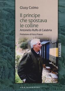 Winniearcher.com Il principe che spostava le colline. Antonello Ruffo di Calabria Image