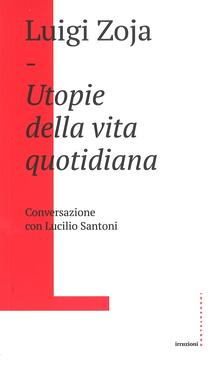 Steamcon.it Utopie della vita quotidiana. Conversazione con Lucilio Santoni Image