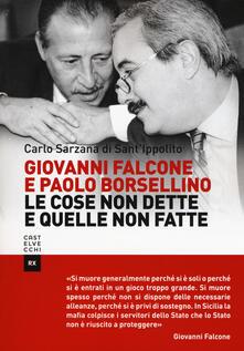 Tegliowinterrun.it Giovanni Falcone e Paolo Borsellino. Le cose non dette e quelle non fatte Image