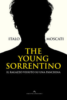 Squillogame.it The young Sorrentino. Il ragazzo vissuto su una panchina Image