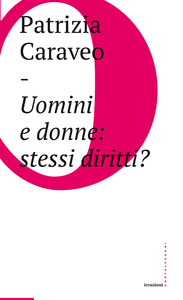 Ebook Uomini e donne: stessi diritti? Caraveo, Patrizia