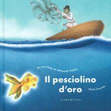 Il pesciolino d'oro. Ediz. a colori - Aleksandr Puskin - copertina