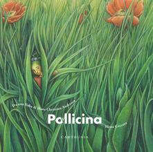 Pollicina. Da una fiaba di Hans Christian Andersen. Ediz. a colori - Silvia Marelli - copertina