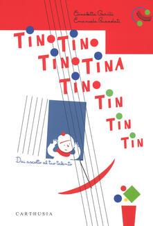 Voluntariadobaleares2014.es Tino Tino Tino Tina Tino tin tin tin tin. Dai ascolto al tuo talento. Ediz. a colori Image