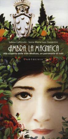 Antondemarirreguera.es Ambra, la magnifica. Alla scoperta delle Ville Medicee, un patrimonio di tutti Image