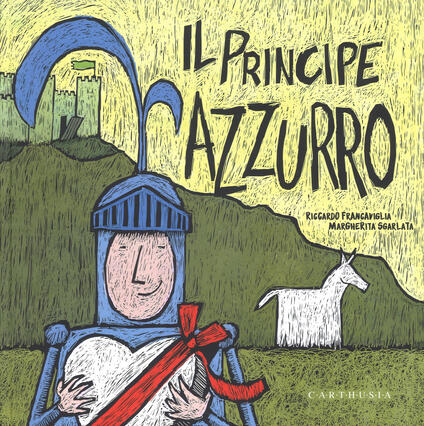 Il Principe Azzurro. La Principessa Fuxia. Ediz. a colori - Riccardo Francaviglia,Margherita Sgarlata - copertina