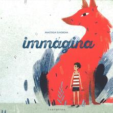 Immagina. Ediz. a colori - Anastasia Suvorova - copertina