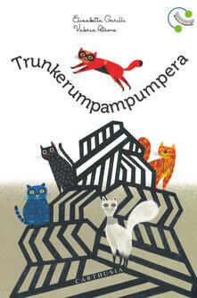 Chievoveronavalpo.it Trunkerumpampumpera. Ediz. a colori Image