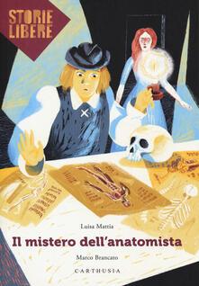Rallydeicolliscaligeri.it Il mistero dell'anatomista Image