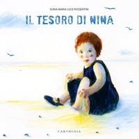Il Il tesoro di Nina. Ediz. a colori
