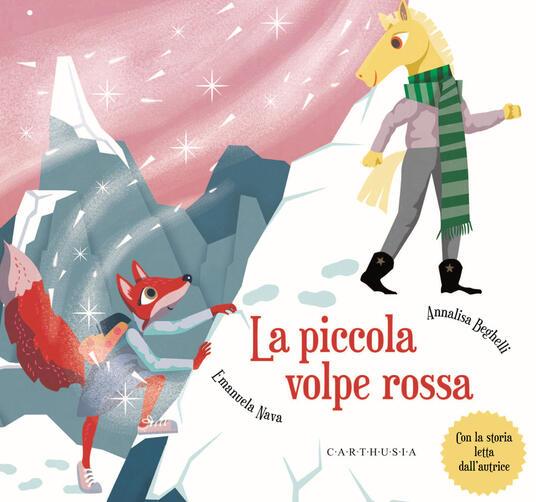 La piccola volpe rossa. Ediz. a colori - Emanuela Nava - copertina